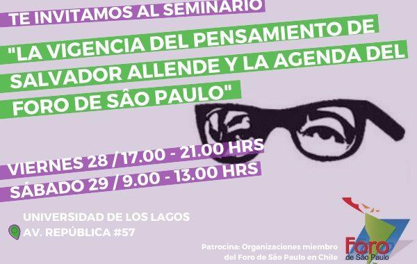 La vigencia de Salvador Allende y la agenda del Foro de Sao Paulo